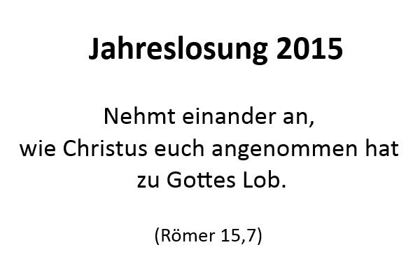 Jahreslosung 2015 in verschiedenen Übersetzungen